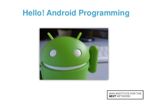 Hello! Android Programming