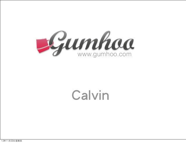 www.gumhoo.com               Calvin12年11月22日星期四