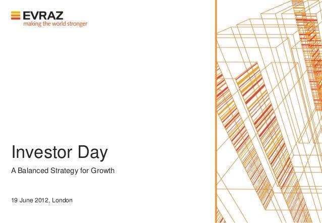 Investor DayA Balanced Strategy for Growth19 June 2012, London