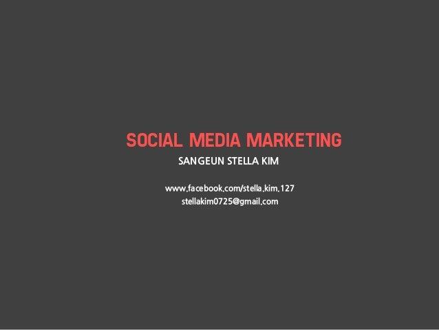 SOCIAL MEDIA MARKETING       SANGEUN