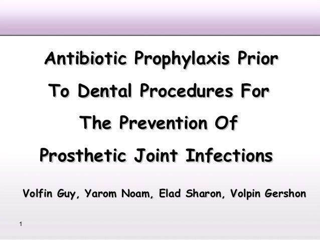 אנטיביוטיקה פרופילקטית למניעת זיהומי מפרקים מלאכותיים אורתופדיים בעקבות טיפול שיניים