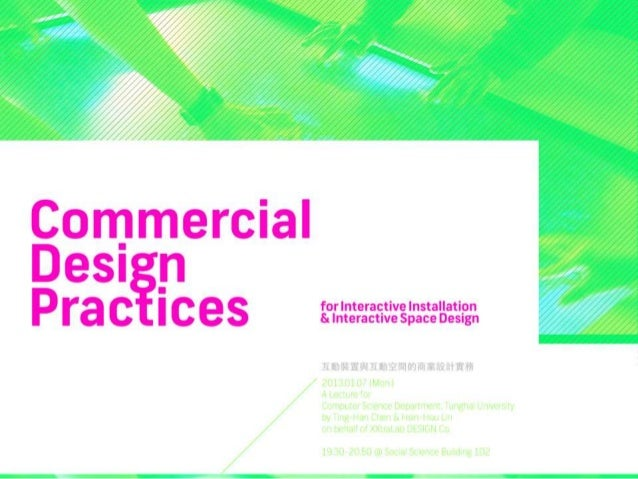 Commercial Design Practices for Interactive Installation and Interactive Space Design 1/2