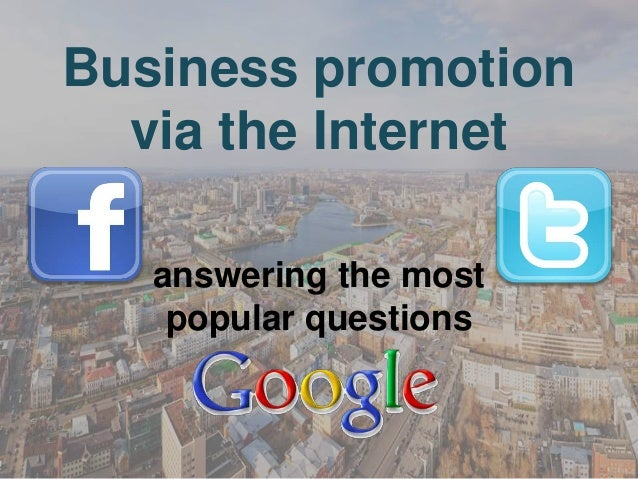 How to use Internet for promotion