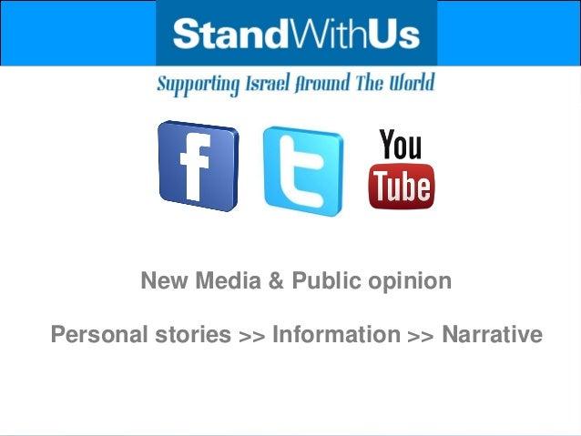 New Media & Public opinionPersonal stories >> Information >> Narrative