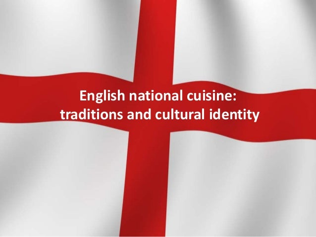 English national cuisine:traditions and cultural identity