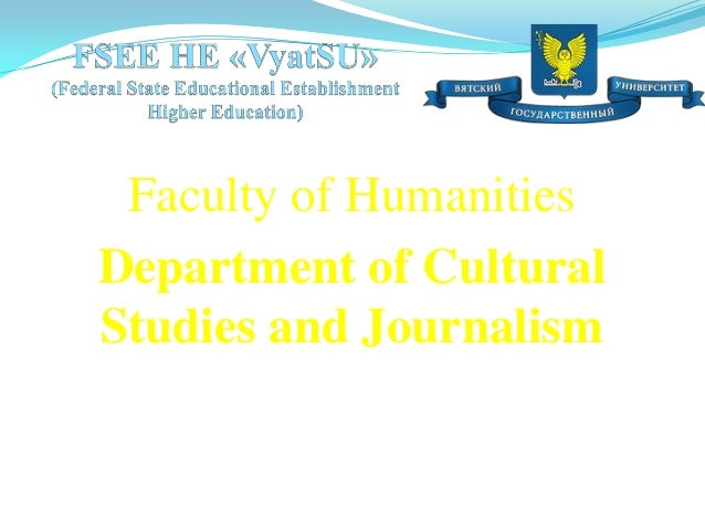 Faculty of HumanitiesDepartment of CulturalStudies and Journalism