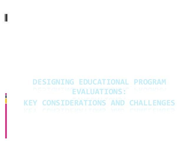 تصميم عمليات تقويم البرنامج التعليمي (المنهج)الاعتبارات والتحديات الأساسية