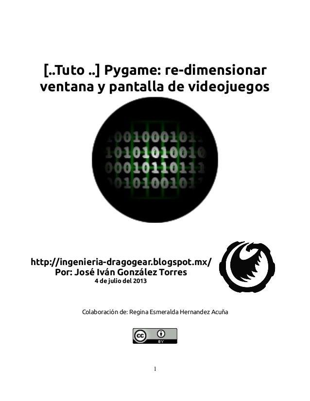 [..Tuto ..] pygame: re dimensionar ventana y pantalla de videojuegos