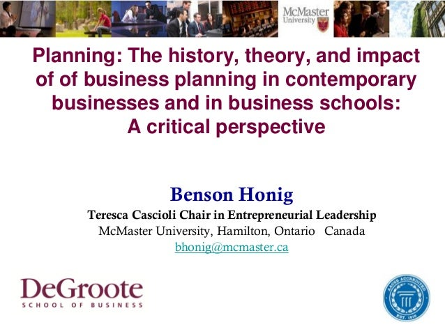Planning: The history, theory, and impact of of business planning in contemporary businesses and in business schools: A cr...