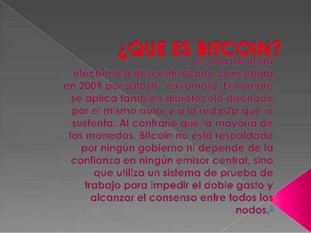  Satoshi Nakamoto es el seudónimo de la persona o el grupo de personas que diseñaron el protocolo Bitcoin en 2008, y que ...
