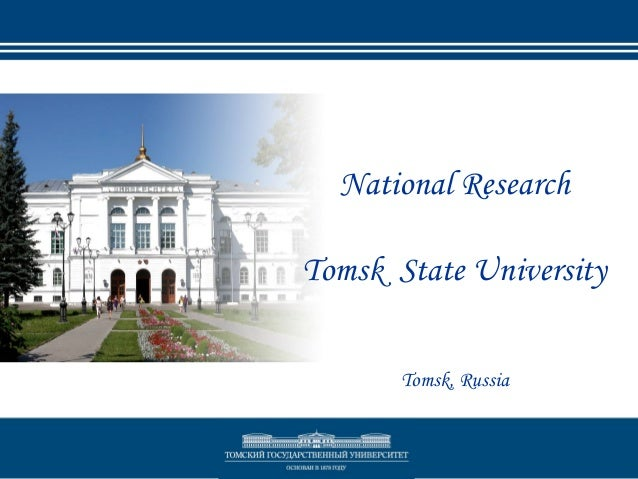 National Research Tomsk State University Tomsk, Russia