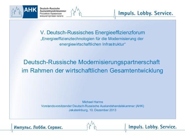 """V. Deutsch-Russisches Energieeffizienzforum """"Energieeffizienztechnologien für die Modernisierung der energiewirtschaftlich..."""