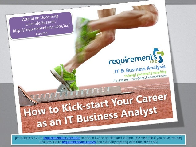 [Participants: Go to requirementsinc.com/join to attend live or on-demand session. Use Help tab if you have trouble] [Trai...