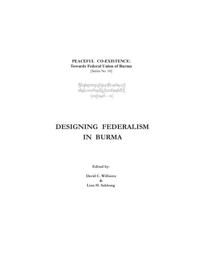 PEACEFUL CO-EXISTENCE: Towards Federal Union of Burma [Series No. 10]  _idrf;csrf;pGmtwl,SOfwJGaexdkifa&;0g'rSonf ppfrSefa...