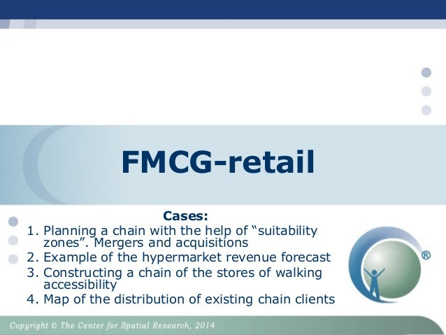 """FMCG-retail Cases: 1. Planning a chain with the help of """"suitability zones"""". Mergers and acquisitions 2. Example of the hy..."""