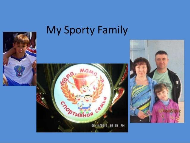 Lavdenko Anna My sporty family