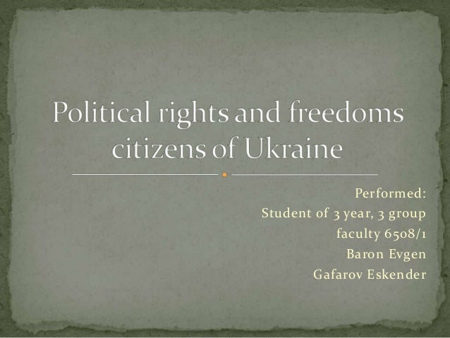 The political rights and freedoms citizens of Ukraine