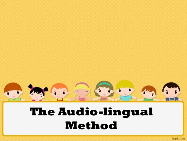 the audio lingual method Explanation of the development and characteristics of the audio-lingual method, also known as the army method based on behaviorism, this method was popular after.