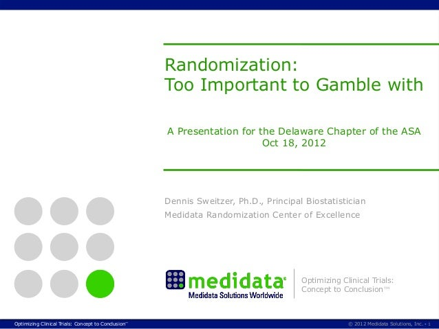 Randomization: Too Important to Gamble with.