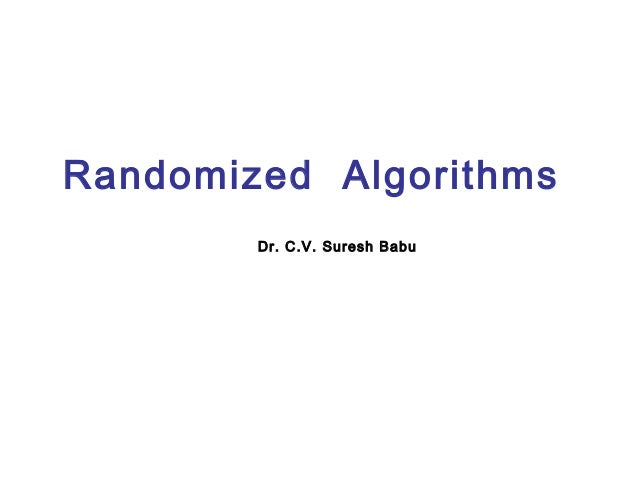 Randomized algorithms ver 1.0