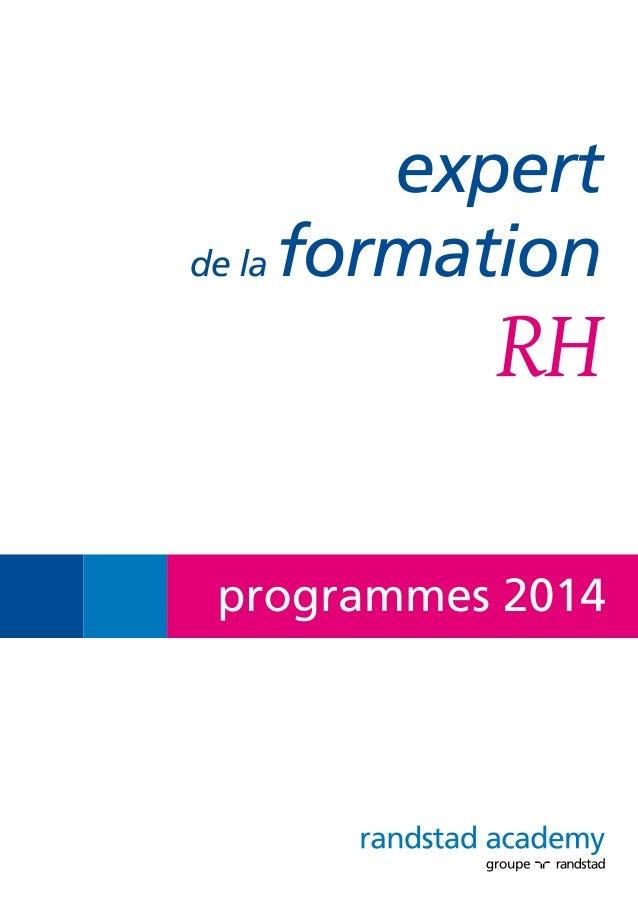 Randstad Academy, le cabinet de formation du groupe Randstad France, accompagne votre communauté RH. le cabinet de formati...