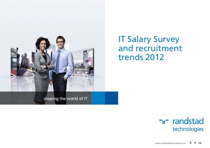 IT Salary Survey                          and recruitment                          trends 2012shaping the world of IT     ...