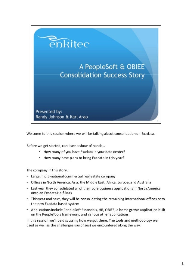 A PeopleSoft & OBIEE Consolidation Success Story