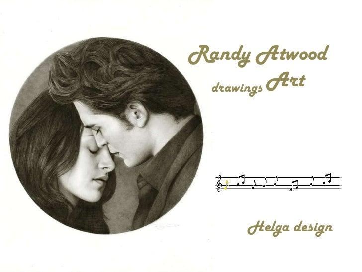 Randy Atwood   drawings Art