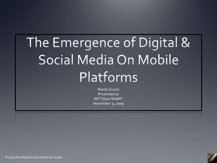 The Emergence of Digital & Social Media On Mobile Platforms