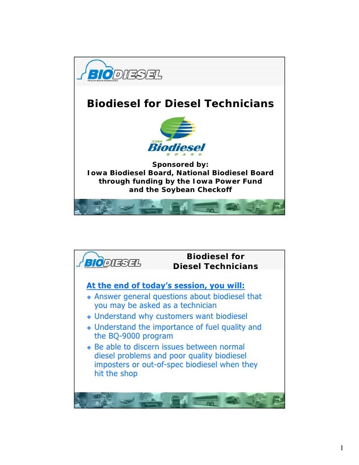 Biodiesel for Diesel Technicians                     Sponsored b                 S        d by: Iowa Biodiesel Board, Nati...