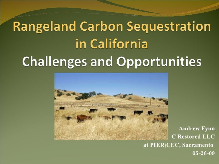 Rangeland Carbon Sequestration In California
