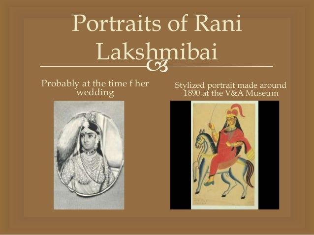 rani lakshmibai Rani lakshmibai or rani laxmibai was the famed monarch of jhansi and an embodiment of courage at the time of british reign in india she was one of the front ranking leaders of the indian rebellion of 1857 and a symbol of resistance to british rule.