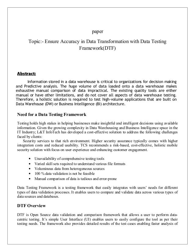 paper Topic:- Ensure Accuracy in Data Transformation with Data Testing Framework(DTF) Abstract: Need for a Data Testing Fr...