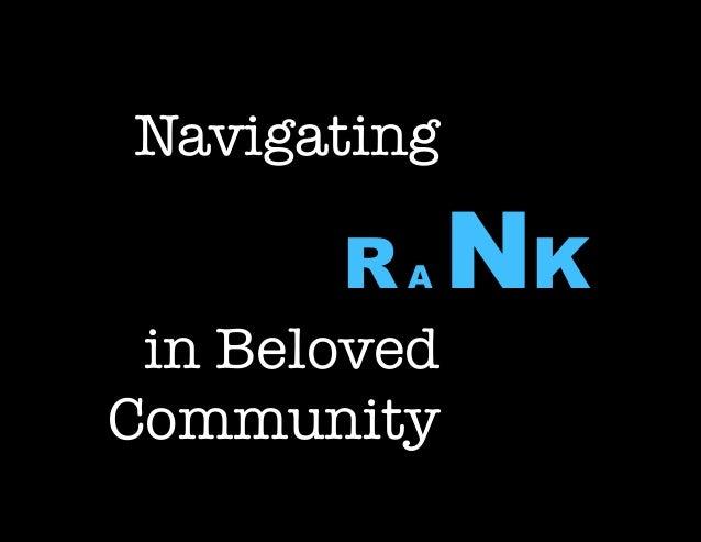 Navigating Rank in Beloved Community