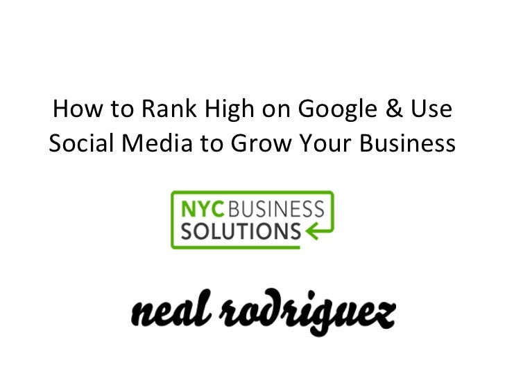 How to Rank High on Google and Use Social Media to Grow Your Business