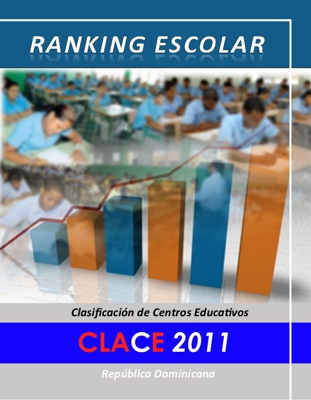Clasificación de Centros Educativos República Dominicana CLACE 2011