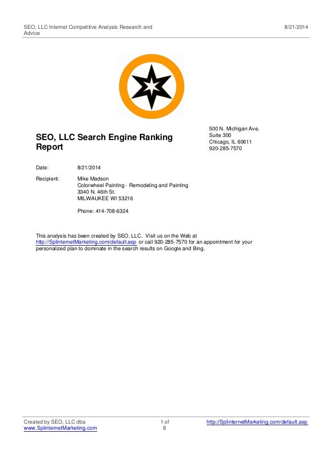 SEO, LLC Internet Competitive Analysis Research and  Advice  8/21/2014  SEO, LLC Search Engine Ranking  Report  500 N. Mic...