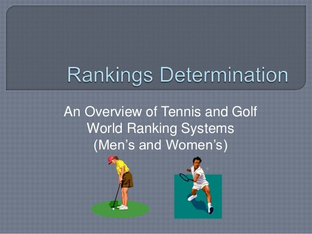An Overview of Tennis and Golf World Ranking Systems (Men's and Women's)