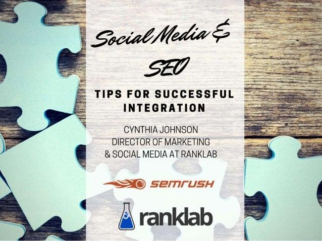 http://image.slidesharecdn.com/ranklabsemrushwebinar-150604170527-lva1-app6892/95/social-media-and-seo-tips-for-successful-integration-1-638.jpg