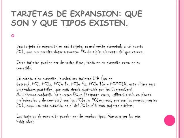 Tipos Tarjetas de Expansion Una Tarjeta de Expansión es