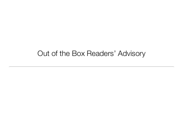 Out of the Box Readers' Advisory