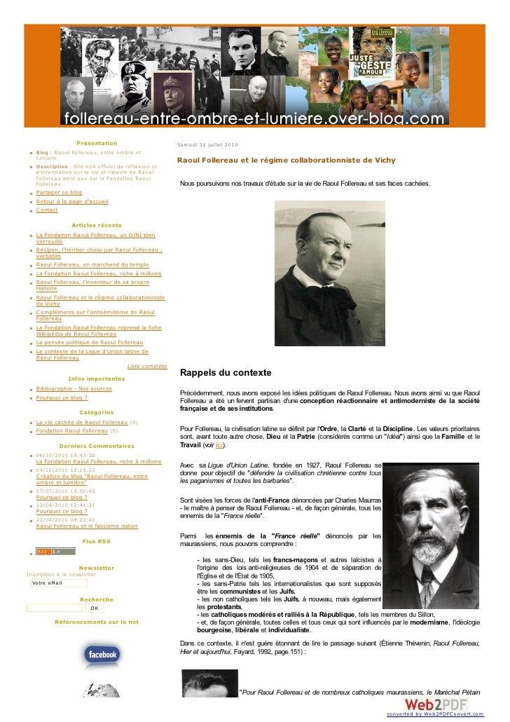 Présentation                              Samedi 31 juillet 2010     Blog : Raoul Follereau, entre ombre et lumiere.     D...
