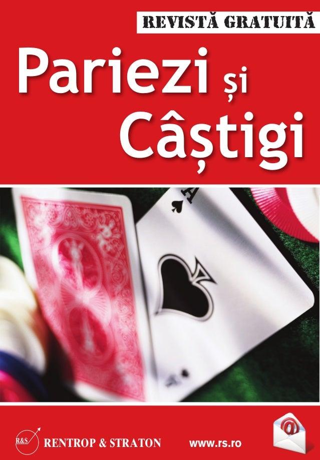 Pariezi și               RevistĂ GratuitĂ    Câștigi RENTROP & STRATON   www.rs.ro