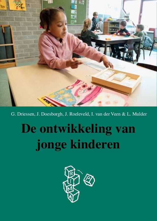 Geert Driessen et al. (2003) De ontwikkeling van jonge kinderen. Brochure