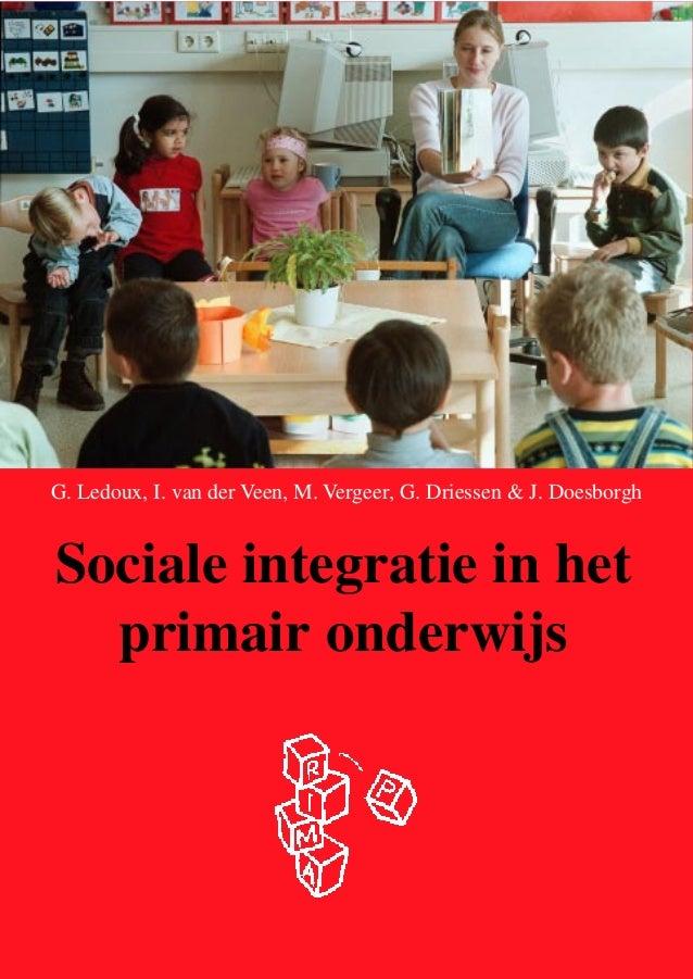 Guuske Ledoux, Geert Driessen et al. (2003) Sociale integratie in het primair onderwijs Brochure