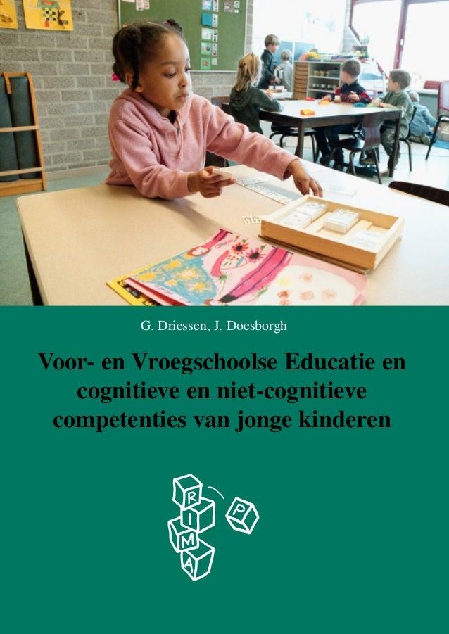 G. Driessen, J. Doesborgh  Voor- en Vroegschoolse Educatie en cognitieve en niet-cognitieve competenties van jonge kindere...