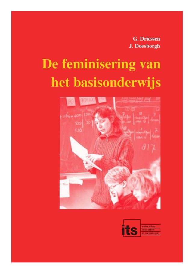 Geert Driessen & Jan Doesborgh (2004). De feminisering van het basisonderwijs
