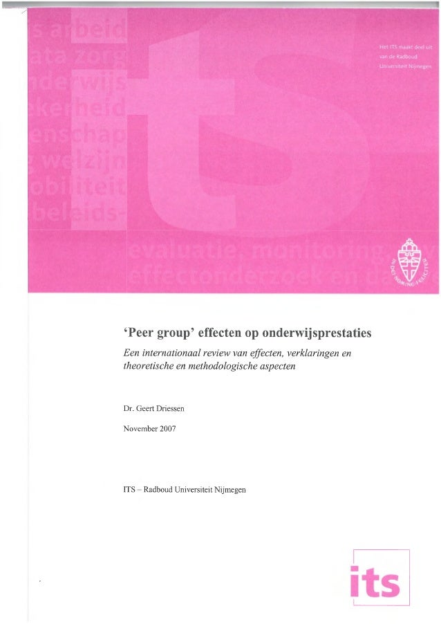 Geert Driessen (2007). 'Peer group' effecten op onderwijsprestaties