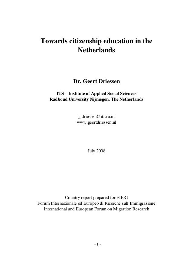 Towards citizenship education in the Netherlands  Dr. Geert Driessen ITS – Institute of Applied Social Sciences Radboud Un...