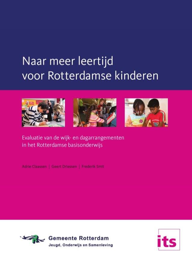 Adrie Claassen, Geert Driessen et al. (2009). Naar meer leertijd voor Rotterdamse kinderen